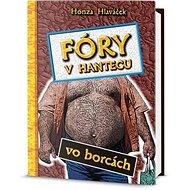 Fóry v Hantecu vo borcách - Kniha