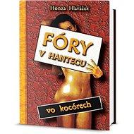 Fóry v Hantecu vo kocórech - Kniha