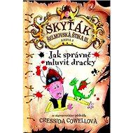 Jak správně mluvit dracky: Škyťák Šelmovská Štika III.