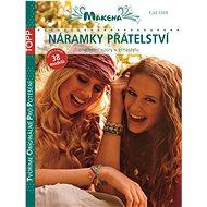 TOPP Náramky přátelství: Originální vzory v etno stylu - Kniha