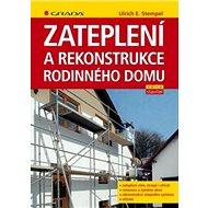 Zateplení a rekonstrukce rodinného domu - Kniha