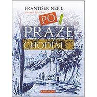Po Praze chodím - Kniha