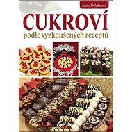 Kniha Cukroví podle vyzkoušených receptů