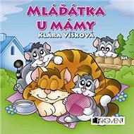 Mláďátka u mámy - Kniha