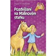 Pozdvižení na Malinovém statku: Ela a Mrkvička - Kniha