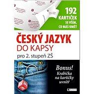 Český jazyk do kapsy pro 2. stupeň ZŠ: 192 kartiček se vším, co máš umět