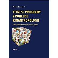Fitness programy z pohledu kinantropologie - Kniha