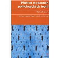 Přehled moderních politologických teorií: Empiricko-analytický přístup v soudobé politické vědě