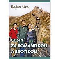 Cesty za romantikou a erotikou - Kniha