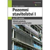Pozemní stavitelství I pro SPŠ stavební: Základní požadavky a konsrtukční systém budov