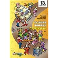 Tajemné příběhy Čtyřlístku 1997: 13. velká kniha - Kniha