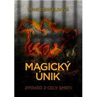 Magický únik: Zpověď z cely smrti - Kniha