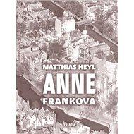 Anne Franková - Kniha