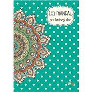 101 mandal pro krásný den - Kniha
