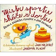 Mistr sportu skáče z dortu - Kniha