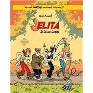 Jelita: Ze života lůzrů - Kniha