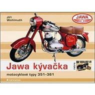 Jawa kývačka: Motocyklové typy 351–361 - Kniha