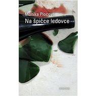 Na špičce ledovce - Kniha