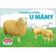 Poznávej zvířátka U mámy - Kniha