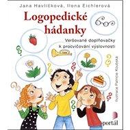 Logopedické hádanky: Veršované doplňovačky k procvičování výslovnosti - Kniha