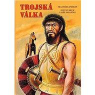 Trojská válka - Kniha