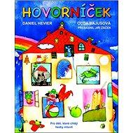 Hovorníček: Pro děti, které chtějí hezky mluvit - Kniha