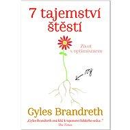 7 Tajemství štěstí: Život s optimizmem - Kniha