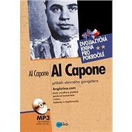 Al Capone + CD: příběh slavného gangstera, dvojjazyčná kniha - Kniha