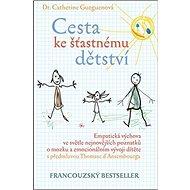 Cesta ke šťastnému dětství - Kniha