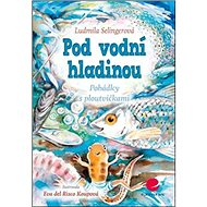 Pod vodní hladinou: Pohádky s ploutvičkami - Kniha