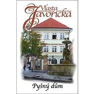 Pyšný dům: Sborník povídek - Kniha