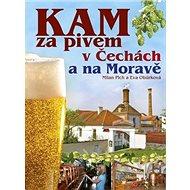 KAM za pivem v Čechách a na Moravě - Kniha