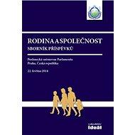 Rodina a společnost: Sborník příspěvků - Kniha