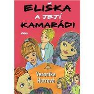 Eliška a její kamarádi - Kniha