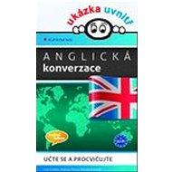 Anglická konverzace: učte se a procvičujte - Kniha