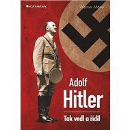 Adolf Hitler: Skryté manipulace - Kniha