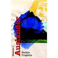 Naděje: Tragédie - Kniha