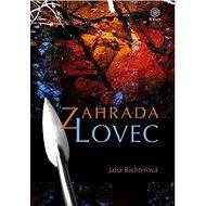Zahrada Lovec - Kniha