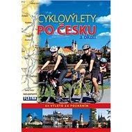 Cyklovýlety po Česku a okolí: 64 výletů za poznáním - Kniha