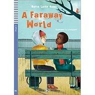 A Faraway World - Kniha