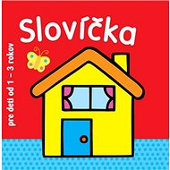 Slovíčka pre deti od 1 - 3 rokov - Kniha