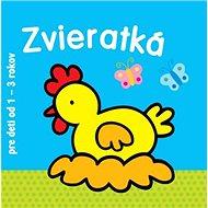Zvieratká pre deti od 1 - 3 rokov - Kniha