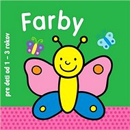 Farby pre deti od 1 - 3 rokov - Kniha