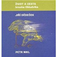 Život a cesta hrocha Obludvíka - Kniha