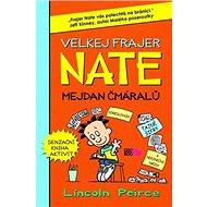 Velkej frajer Nate Mejdan čmáralů - Kniha