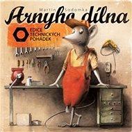 Arnyho dílna - Kniha