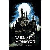 Tajemství Morrowů - Kniha
