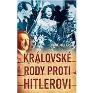 Královské rody proti Hitlerovi - Kniha
