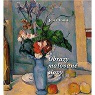Obrazy malované slovy - Kniha