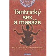 Tantrický sex a masáže - Kniha